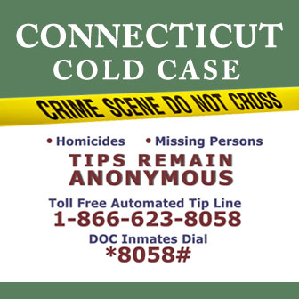 If you have information about an unsolved crime, contact the Cold Case Unit in the Office of the Chief State's Attorney.