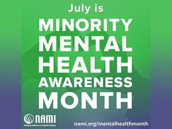 White text against a green and blue background: July is Minority Mental Health Awareness Month