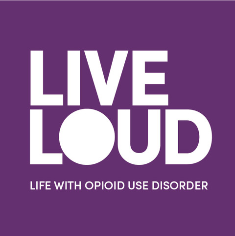 Live Loud (Life with Opioid Use Disorder) white text on purple background