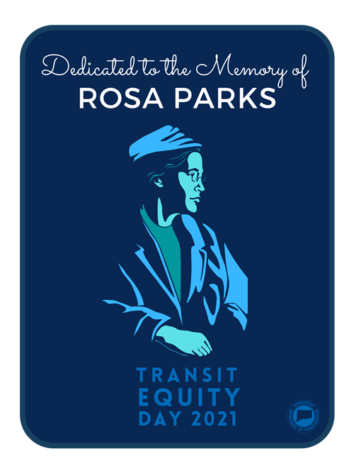 "Transit Equity Day poster - ""Dedicated to the Memory of Rosa Parks"""