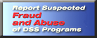 Report Fraud of DSS Programs