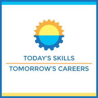 Today's Skills, Tomorrow's Careers