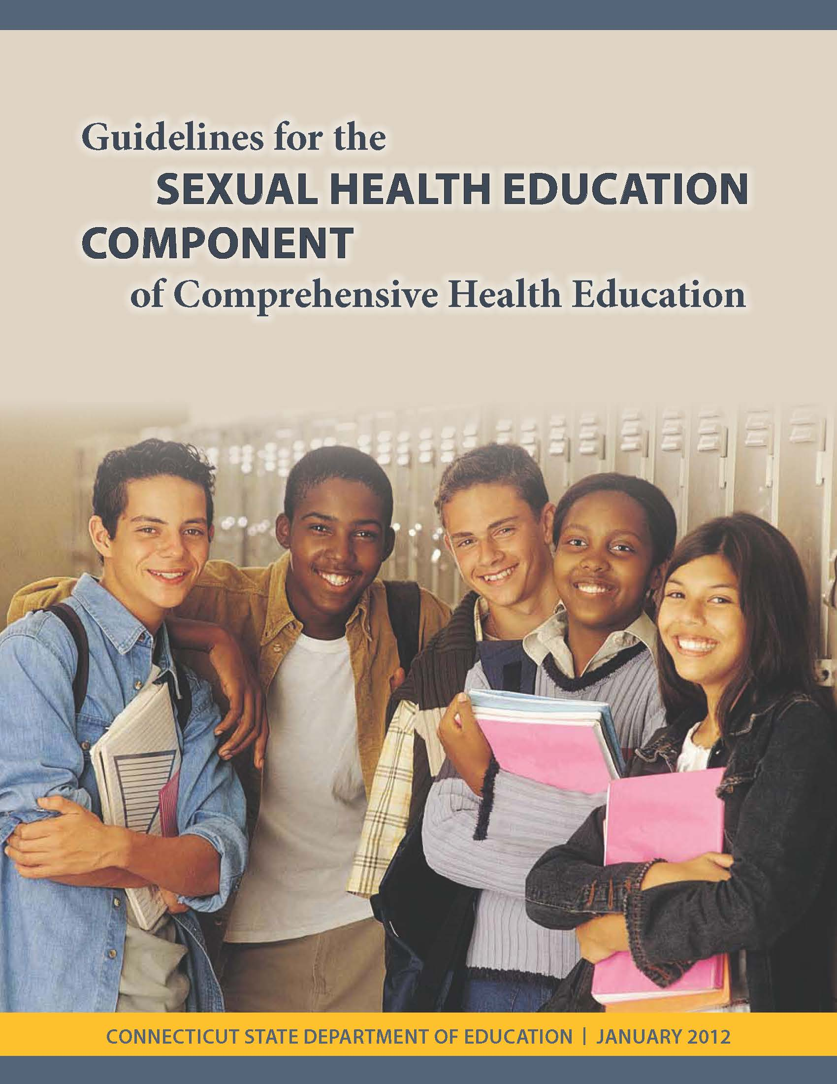Guidelines for the Sexual Health Education Component of Comprehensive Health Education