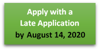 Apply with a Later Application by August 14 2020