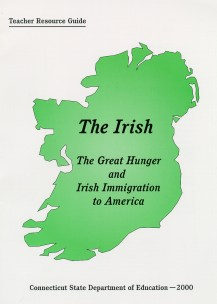 Book Cover 'The Irish: The Great Hunger and Irish Immigration to America, Teacher Resource Guide'