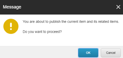 Dialog Box - Confirm Publish