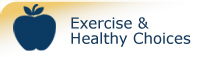 Exercise and Healthy Choices