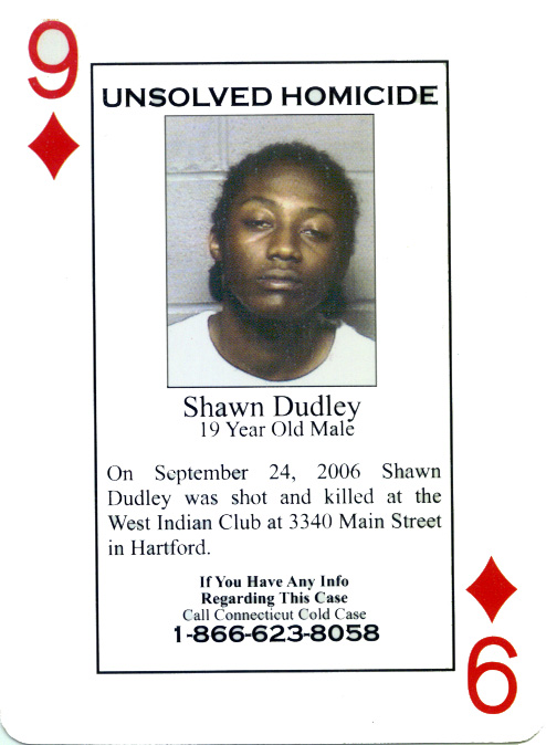 The homicide of Shawn Dudley was detailed on the 9 of diamonds playing card.