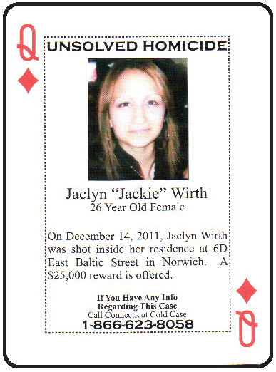 Jacklyn Wirth was shot to death in Norwich in December 2011.