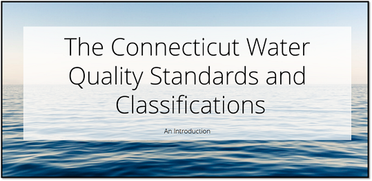 CT Water Quality Standards and Classifications