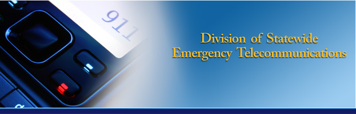 Welcome to the Division of Statewide Emergency Telecommunications