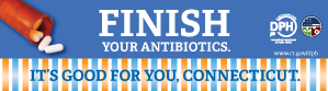 Finish Your Antibiotics - It's Good For You Connecticut